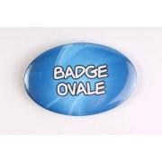 Badge 100% personnalisé de forme ovale (7 x 4,5 cm)