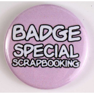 Badge 25mm spécial scrapbooking 100% personnalisé