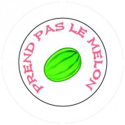 Badge 25mm Prend pas le melon
