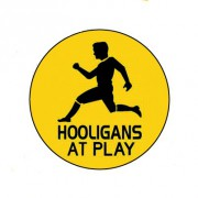 Badge 25mm Hooligans at play