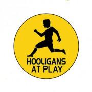 Badge 25mm Hooligans at play