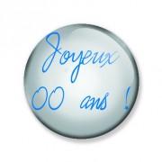 Badge 59 mm JOYEUX xx ANS