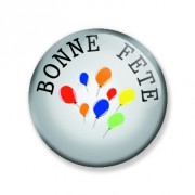 Badge 59 mm BONNE FETE