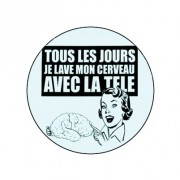 Badge 25mm Lavage de cerveau