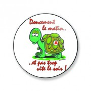 Badge doucement le matin 59 mm