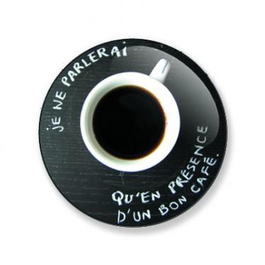 Porte-clés un bon café 25 mm