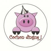Badge cochon dingue 59 mm