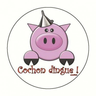 Badge cochon dingue 59 mm